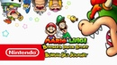 Mario Luigi: Bowser's Inside Story Bowser Jr.'s Journey — обзорный трейлер (Nintendo 3DS)