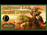 HellGround TBC WoW - The Grand Reopening and Renaming 'WarGate PvP' - It's ya boi Frostadamus.