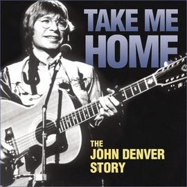 John Denver альбом Take Me Home - The John Denver Story