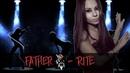Father ♔ - Rite