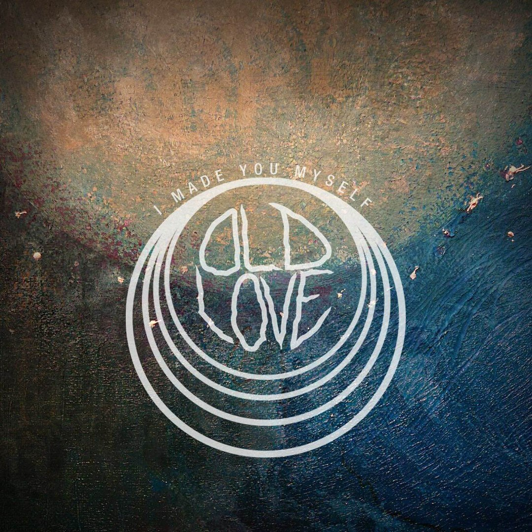 I Made You Myself - Old Love (EP) (2016)