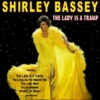 Shirley Bassey альбом The Lady is a Tramp