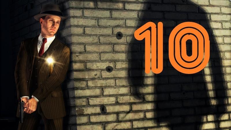 [Faleot] L.A. Noire Прохождение Отдел убийств дело 1 Часть 2