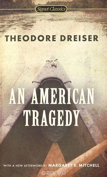 "essays on an american tragedy by theodore dreiser ""the game as it is played"": essays on theodore dreiser, by pizer has shown through many essays how dreiser the third draws on an american tragedy and."