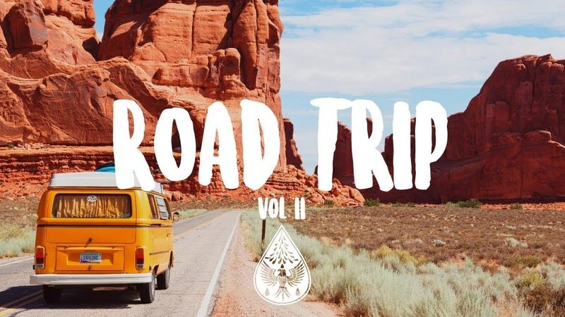 Road Trip 🚐 - An Indie/Pop/Folk/Rock Playlist   Vol. 2