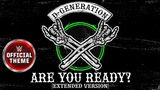 D-Generation X - Are You Ready (Extended Version) Entrance Theme