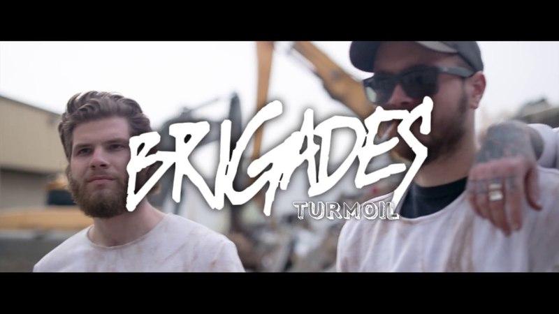 Brigades - Turmoil (Official)