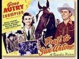 Trail To San Antone - Gene Autry