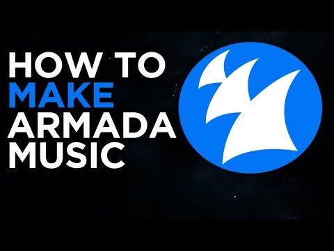 HOW TO MAKE ARMADA MUSIC | PART 01 | THEME