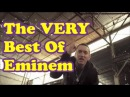 The VERY Best Of Eminem (2013) [Best Music Video's Of All Time] HD