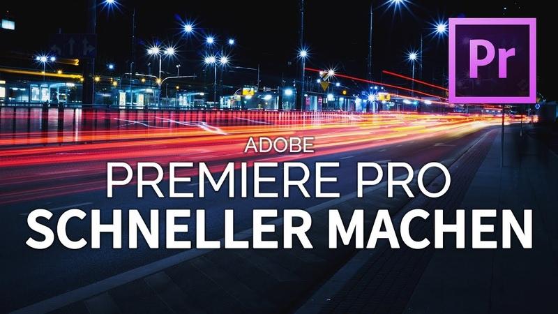 5 TIPPS WIE PREMIERE PRO WIEDER SCHNELLER WIRD Adobe Premiere Pro hängt laggt langsam TUTORIAL