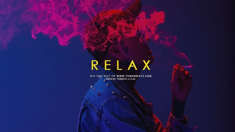 Relax - Smooth Trap Soul Hip Hop Beat Chill Instrumental (Prod. Tower B. x L.E.M.)