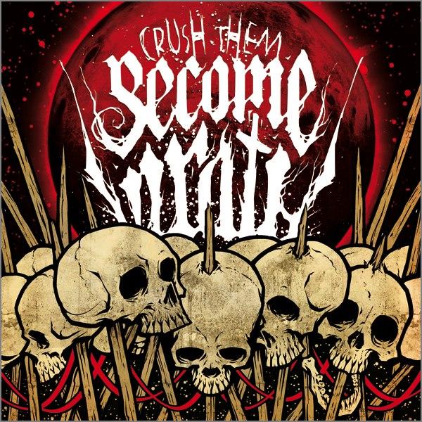 Become Wrath - Crush Them (2012)