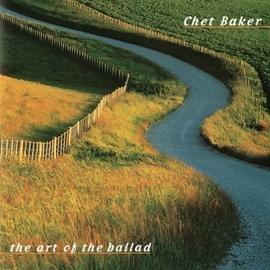 Chet Baker альбом The Art Of The Ballad