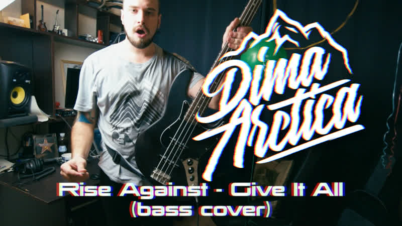 Dima Arctica - Give It All (Rise Against Bass Cover)