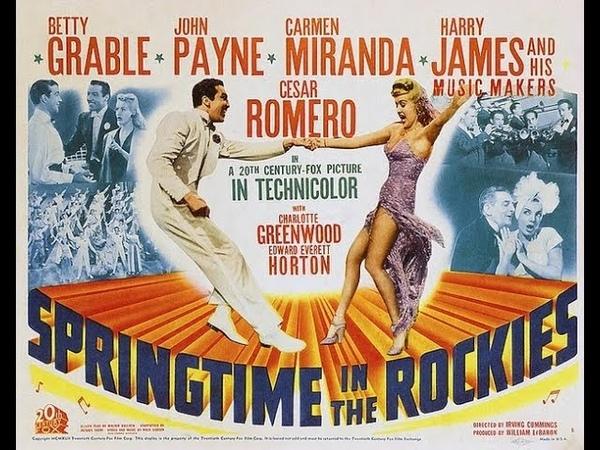 Carmen Miranda - Springtime in the Rockies (1942) full movie