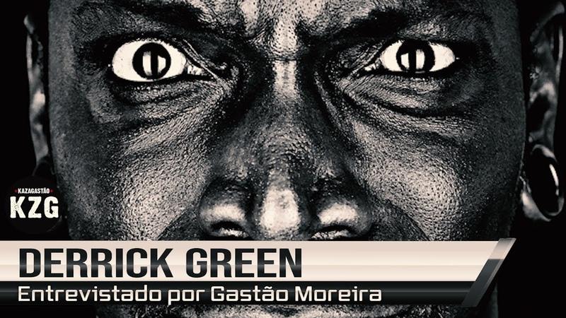 DERRICK GREEN em Kaza! - entrevistado por Gastão Moreira