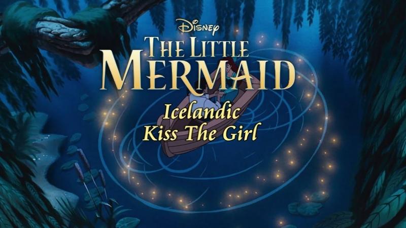 The Little Mermaid - Kiss The Girl (Icelandic ST)