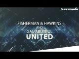 Fisherman &amp Hawkins vs Gal Abutbul - United ASOT Episode 700 - Part 2