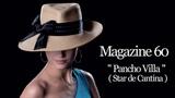 Magazine 60 - Pancho Villa ( Star de Cantina ) Maxi Version