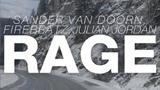 Sander Van Doorn, Firebeatz &amp Julian Jordan - Rage (Original Mix)