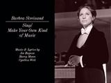 Barbra Streisand - SingMake Your Own Kind of Music