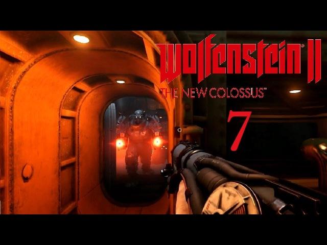 Wolfenstein II The New Colossus Прохождение Часть 7 СУПЕРСОЛДАТЫ В КАПСУЛАХ