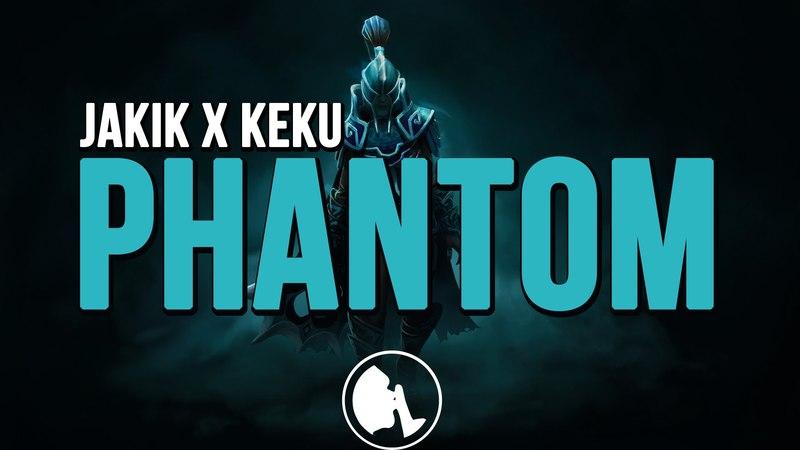 Jakik x Keku - Phantom (Original Mix)