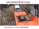 MÁY NGHIỀN GỖ, dạng 2 trục lớn, Băm gốc cây, Xay thân cây lớn, Hitechvn- 0908 790 686
