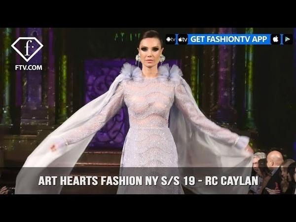 Art Hearts Fashion New York SS 2019 - RC Caylan | FashionTV | FTV
