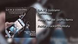 G.A.W &amp Goddamn - Связанные (Hanny feat. Mr. Jeyms Remix)