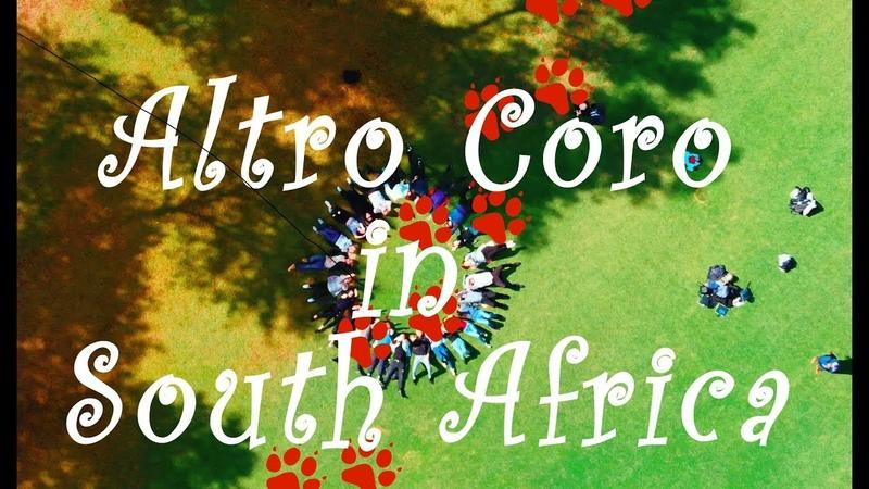 Altro Coro in South Africa WCG 2018