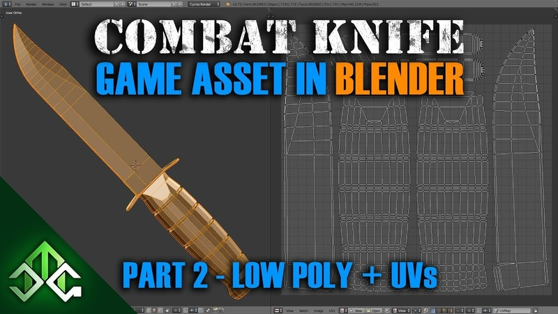 Blender Tutorial - Creating a Combat Knife Game Asset - Part 2 - Low Poly and UV Unwrapping