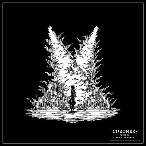 Coroners альбом The Last Dance
