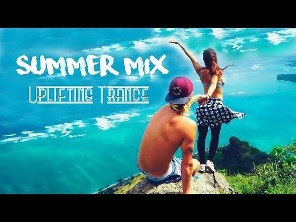 🎶 Uplifting Trance Summer Mix   June 2018