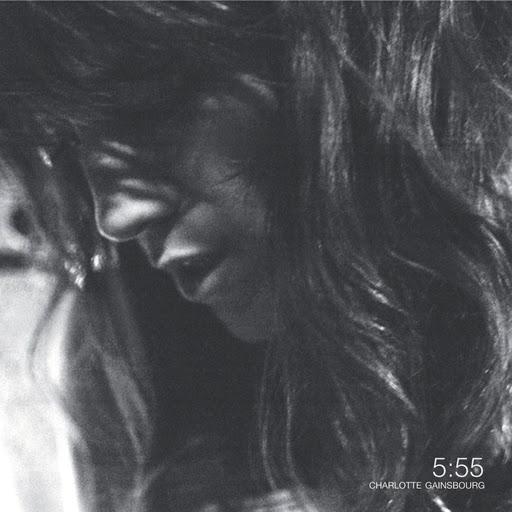 Charlotte Gainsbourg альбом 5:55 (Nouvelle Edition)