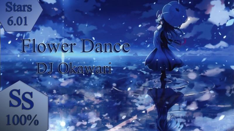 DJ Okawari - Flower Dance (Short Ver.)