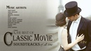 The Very Best of Classical Music Movie Soundtracks of All Time | John Barry | Mix Composers