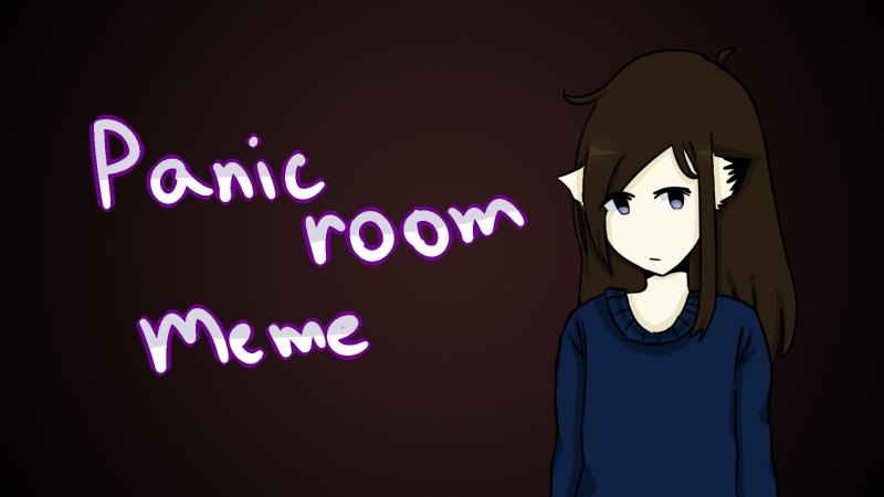 Panic room meme