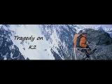 Fatal Altitude Tragedy on K2 (Full Documentary)