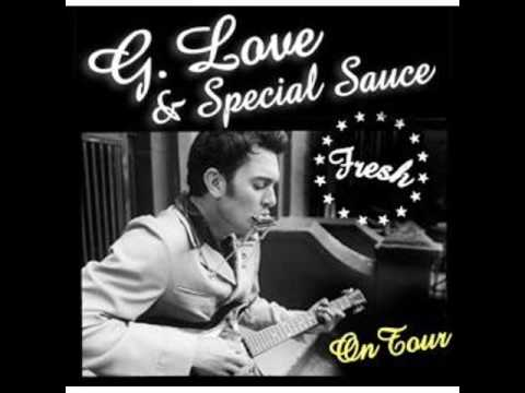 G. Love Special Sauce ~ Leaving the City