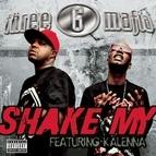 Three 6 Mafia альбом Shake My