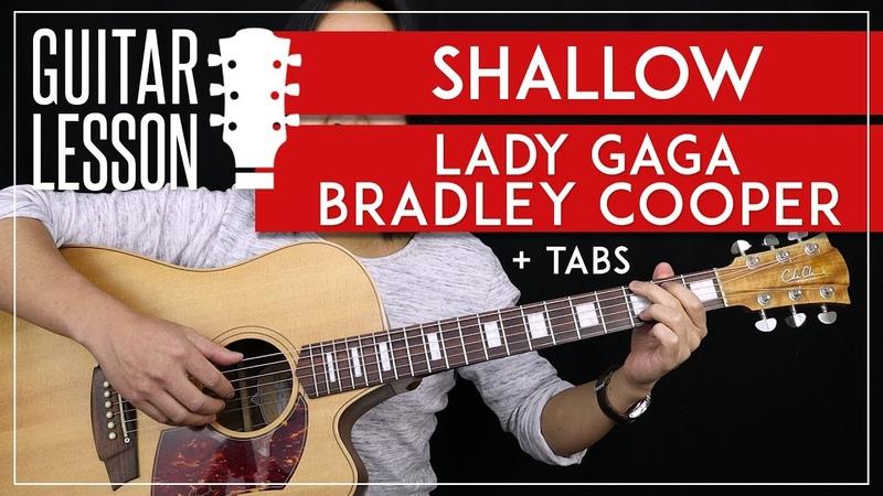 Shallow Guitar Tutorial - Lady Gaga Bradley Cooper Guitar Lesson 🎸 No Capo Fingerpicking Cover 