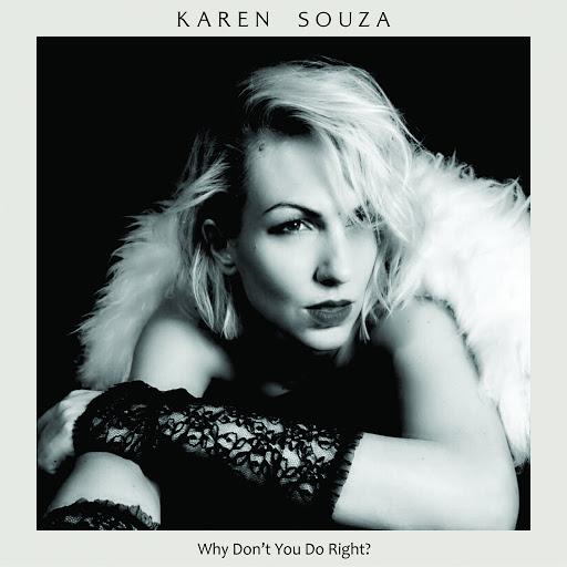 Karen Souza альбом Why Don't You Do Right?