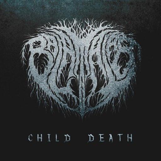 Balam Acab альбом Child Death