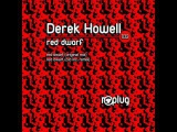 Derek Howell - Red Dwarf (Original Mix) - Replug