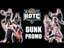 DUNK PROMO 2018! Team HOTC! Shal, Kroha and others.