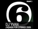 DJ Yvan Adagio For Strings 2009 Phil Green Rework
