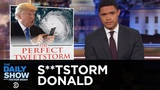 Ststorm Donald Rages on Twitter While Hurricane Florence Hits the Carolinas The Daily Show