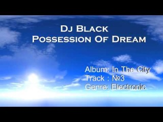Dj Black - Possession Of Dream